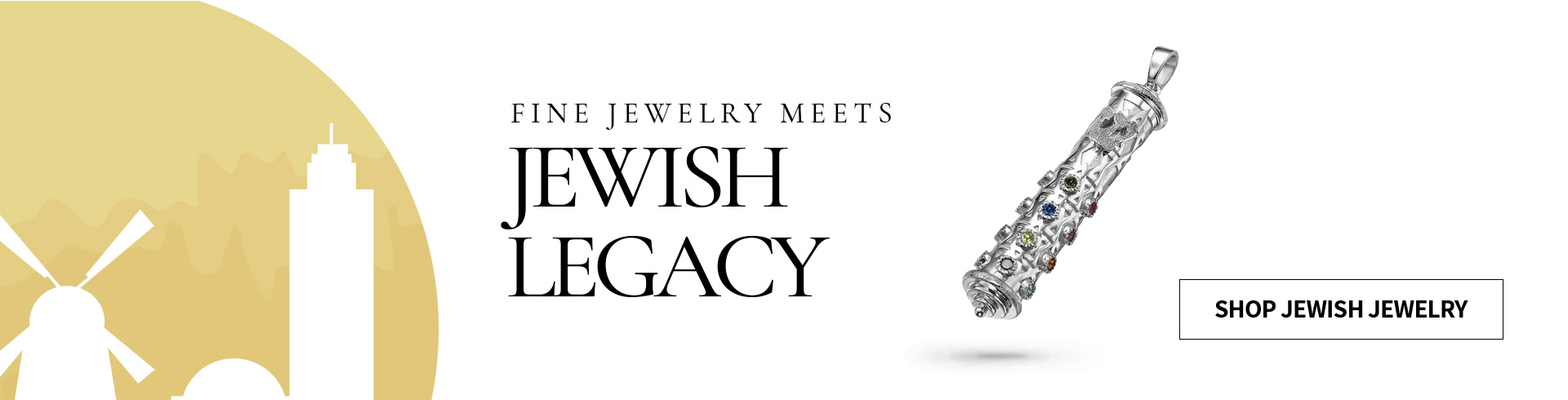 Fine Jewelry meets Jewish Legacy – Desktop Banner